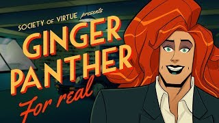 GINGER PANTHER FOR REAL - Strippers, Spies and Japanese Tentacle Monsters