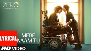 Zero Mere Naam Tu Al Song Shah Rukh Khan Anushka Sharma Katrina Kaif T Series