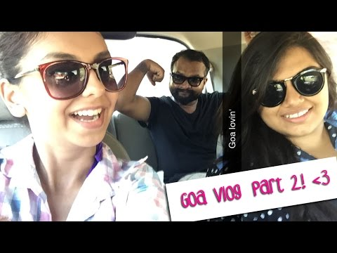 Road Trip To Goa With Friends / Part 2 / Incredible India!