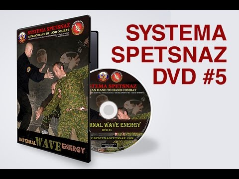 Internal Wave Energy - Systema Spetsnaz  - Russian Martial Arts DVD Image 1