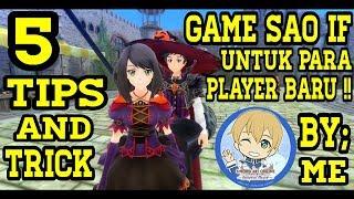 5 Tips & Trick Bagi Player Baru Game Sword Art Online: Integral Factor - By: Ridwan Gamerz | SAO IF