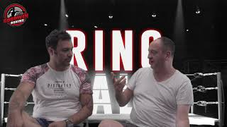 RING TALK - EPISODE 30 - GOODWIN BOXING - 25th July 2018