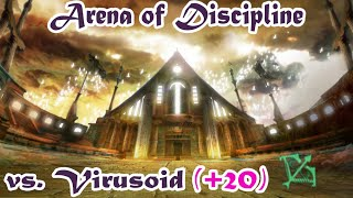 Arena of Discipline [PvP event, pt. II] - vs. Virusoid (+20) (22.06.2015)
