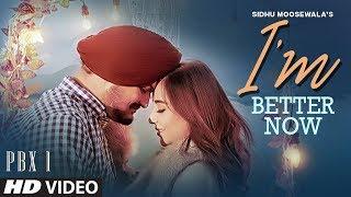 I 39 M Better Now Audio Sidhu Moose Wala Snappy Teji Sandhu Latest Punjabi Songs 2019