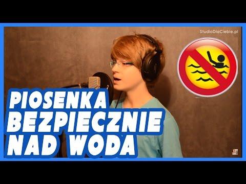 Bezpiecznie Nad Wodą - Bezpieczne Piosenki - Michał Sobol