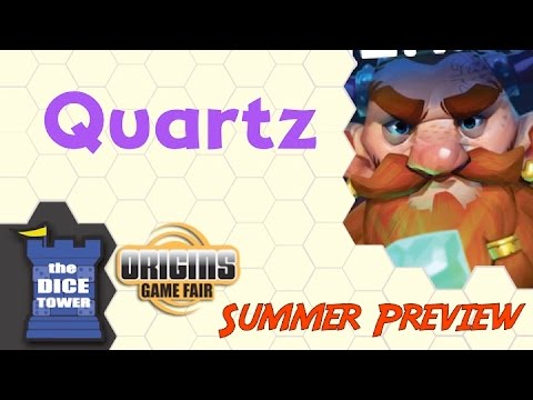 Origins Summer Preview: Quartz