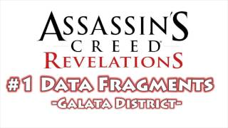 Assassin's Creed Revelations - All Data Fragment Locations Part 1 (Galata District)
