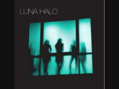 Luna Halo - Complacent