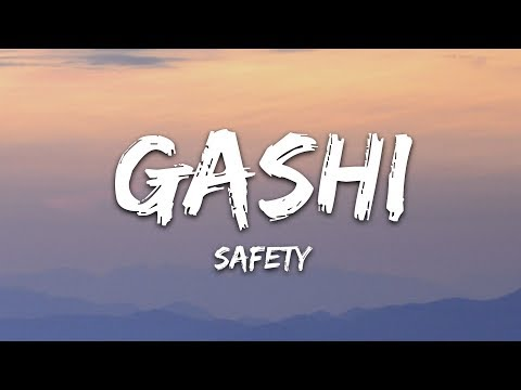 GASHI - Safety (Lyrics / Lyric Video / Letra) ft. DJ Snake