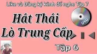 Hát Thái Đám Cưới Tập 6  Lò Trung Cấp   DT Thái Vn