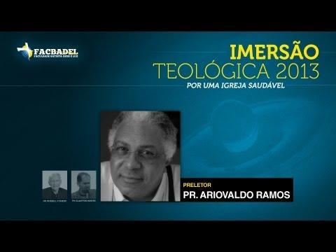 ARIOVALDO RAMOS | ASPECTOS BIBLICO-TEOLÓGICOS DA LIDERANÇA CRISTÃ - IMERSÃO TEOLÓGICA (PALESTRA II)