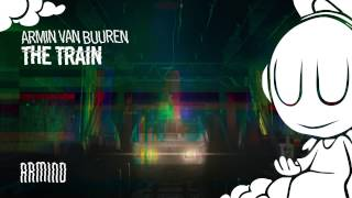 download lagu Armin Van Buuren - The Train Extended Mix gratis
