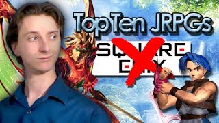 Top Ten JRPGs (NOT From Square Enix)