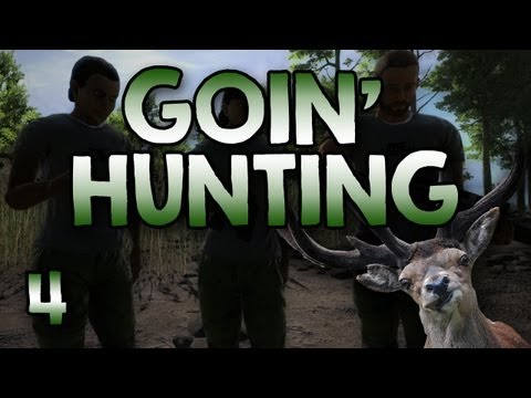 Goin' Hunting! 'You Don't Have The License!' #4 (The Hunter)