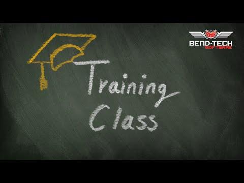 Bend-Tech 7x Quick Start Training Class 1