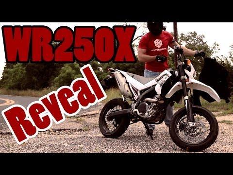 2011 Yamaha WR250X - NEW BIKE REVEAL!
