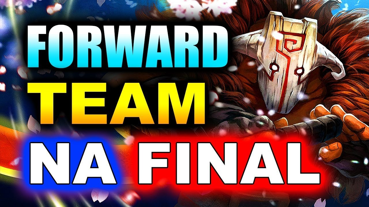 FORWARD vs TEAM TEAM - NA FINAL - MDL DISNEYLAND PARIS MAJOR DOTA 2
