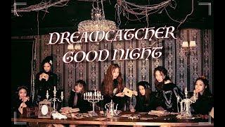 Dreamcatcher - GOOD NIGHT [Karaoke + Legenda PT-PT]