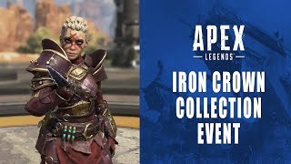 Apex Legends - Iron Crown Collection Event