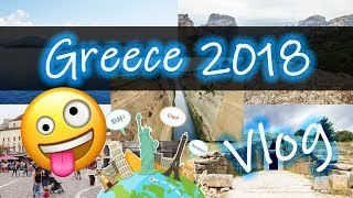 Vlog - Greece 2018