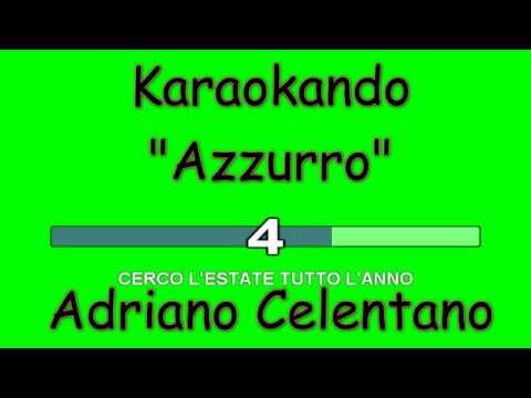 Karaoke Italiano - Azzurro - Adriano Celentano ( Testo )
