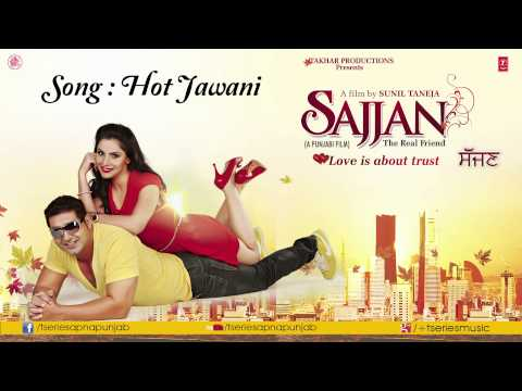 Hot Jawani Song (Audio) KSMakhan & Simran Sachdeva || Sajjan Movie