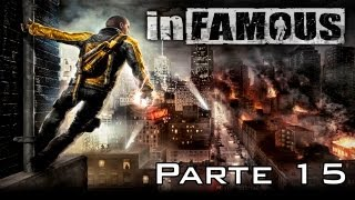 Infamous 1 Walkthrough - Parte 15 - Español