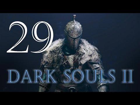 Прохождение Dark Souls 2 - Часть 29 (Темнолесье)