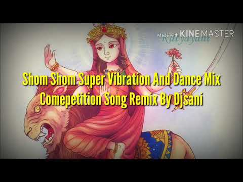 Navratri Special Shom Shom Super Vibration And Dance Mix Competition Song Remix By {Djsani}
