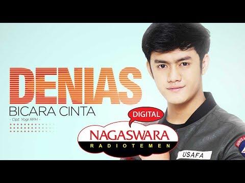 Download Denias - Bicara Cinta  Radio Release - NAGASWARA Mp4 baru