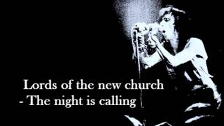 Watch Lords Of The New Church The Night Is Calling video