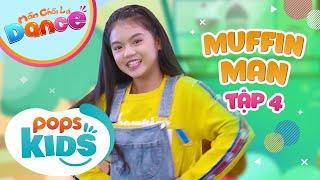 [New] Mầm Chồi Lá Dance Tập 4 - Muffin Man - Nhạc Thiếu Nhi Tiếng Anh | English Kids Songs