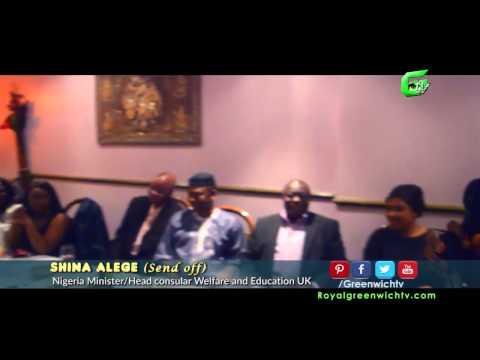 Shina Alege (send off) Nigeria Minister/Head consular Welfare and Education UK