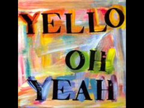 Yello : Oh Yeah