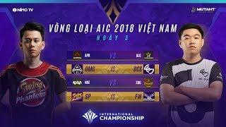 VÒNG LOẠI AIC 2018 - Ngày 3 [25.11.2018] - Garena Liên Quân Mobile
