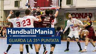 HandballMania - 31^ puntata [16 maggio]