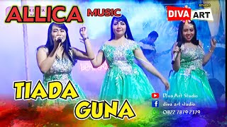 Allica music - all artis Tiada Guna