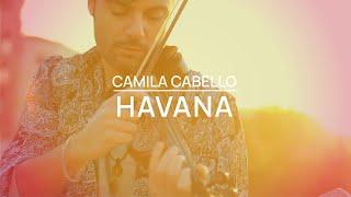 Download Lagu Camila Cabello - Havana ft. Young Thug  violín cover  Jose Asunción Gratis STAFABAND