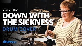 "The Godmother Of Drumming Plays ""Down With The Sickness"""