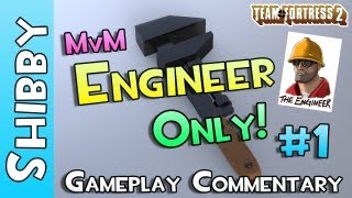 TF2 - SO CLOSE?! (MvM Engineer Only - Team Fortress 2)