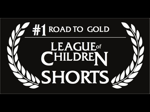 League Of Children Shorts #1 - ROAD TO GOLD