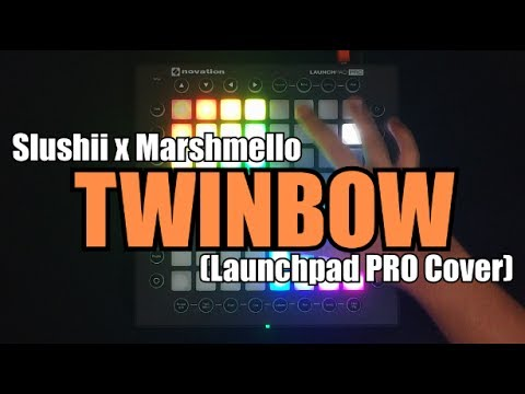 Slushii x Marshmello - Twinbow | Launchpad PRO Cover by Blurry