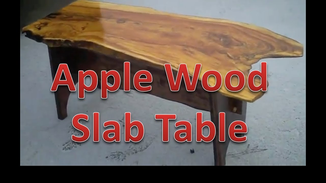 Making Live Edge Apple Slab Table Youtube