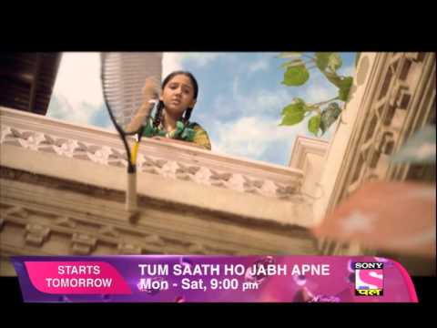 Tum Saath Ho Jabh Apne - Starts Tomorrow 9 PM
