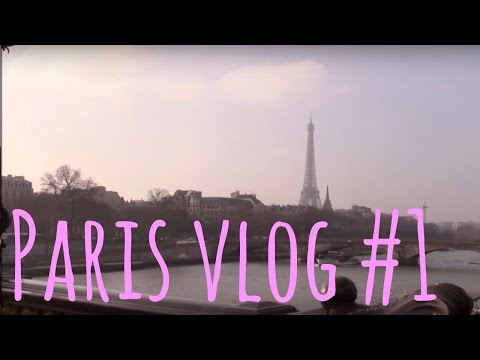 Vlog #1: First Day Being a Tourist in Paris!