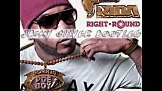 Flo Rida ft. Kesha - Right Round (Jacky Silver Bootleg)