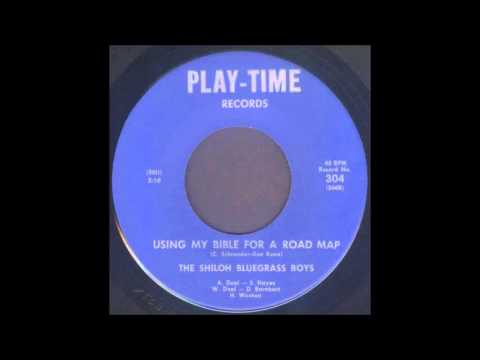 The Shiloh Bluegrass Boys - Using My Bible For A Road Map