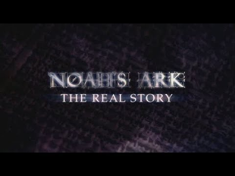 Noah's Ark  — The Real Story **NEW** by BBC Award Winning Documentary