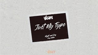 The Vamps - Just My Type (Lyric Video)