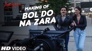 Download BOL DO NA ZARA Song Making | Azhar | Emraan Hashmi, Nargis Fakhri | Armaan Malik, Amaal Mallik 3Gp Mp4